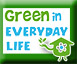 Materiales Green in Everyday Life